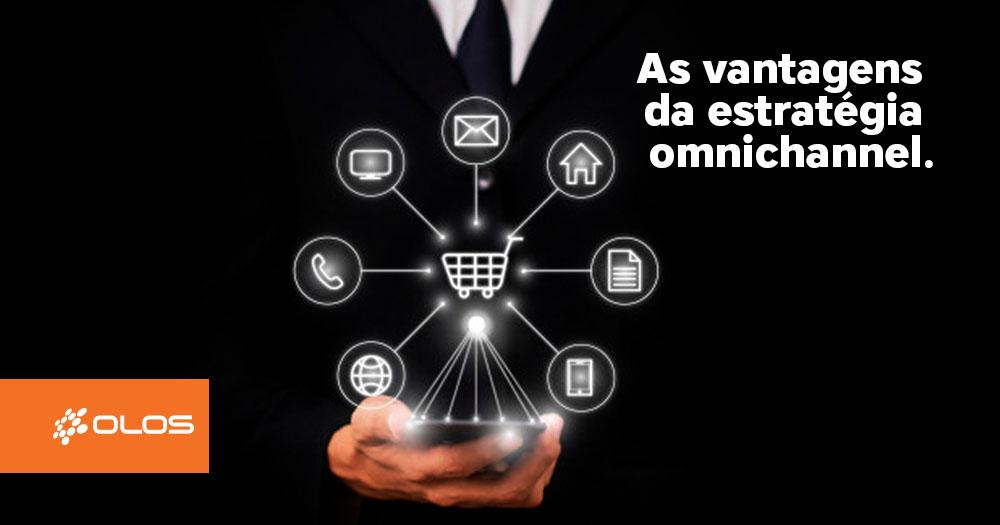 Estratégia omnichannel: saiba como atrair novos consumidores e aumentar os lucros
